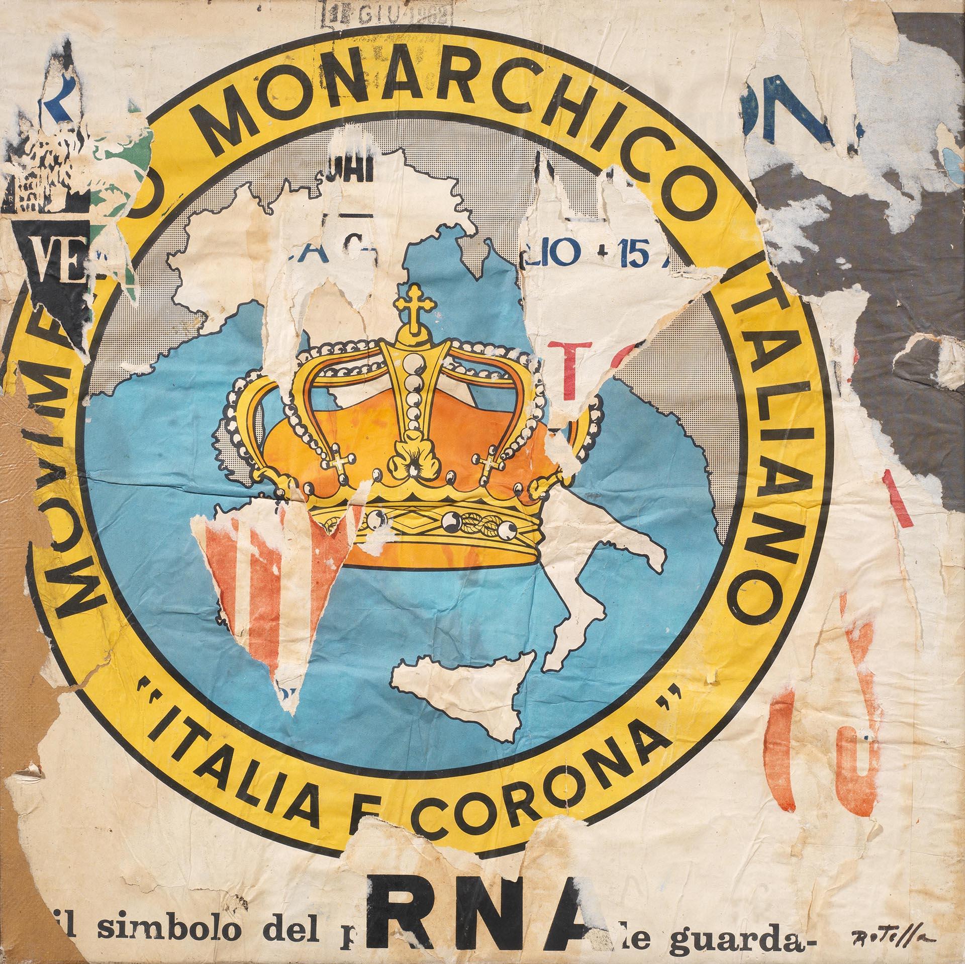 Rotella, Italia e corona, 1962, 110x93 cm